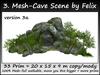 Mesh Cave 3a by Felix 33 Prim = 20 x 15 x 9 M Size copy-mody
