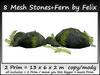 8 mesh stones+fern 2 prim = 13x6x2 m size copy/mody