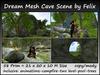 Dream Mesh Cave Scene (vers. 1a) 58 Prim=21x20x10m Size c/m