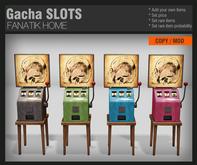 :FANATIK HOME: Gacha Machine SLOT - scripted vending machines