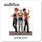 estetica: young guns (3 silly friends pose)