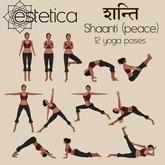 estetica: Shaanti - 12 yoga poses