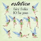 estetica: fairy frolics 10 fae poses