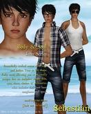 Body & Soul - Complete Avatar - Teen Series - Sebastian