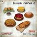 [Ginger Line] Dessert FatPack N.2 - 6 different mesh sweets (cakes, cookies, madeleines) 1 prim LI