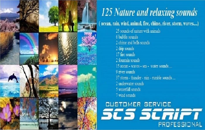 SCS SCRIPT- 125  NATURE AND RELAXING SOUNDS - full perm (ocean-rain- wind-animal- fire- chime - river - storm - waves..)