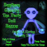 Bentham Ghostly Tea Party Doll Rezzer (Boxed)