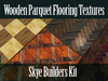 Skye Builders Kit - 64 High Quality Full Perms Wooden Parquet Flooring Textures