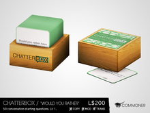 """[Commoner] Chatterbox / """"Would You Rather"""""""