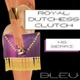- B L E U - Royal Dutchess Clutch v2 (Ms.Berri)