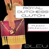 - B L E U - Royal Dutchess Clutch v2 (Punch Drunk Luv)