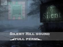 Silent Hill sound (full perm)