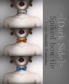=[Dark Side]= Spiked bow tie(Colour pack 1)