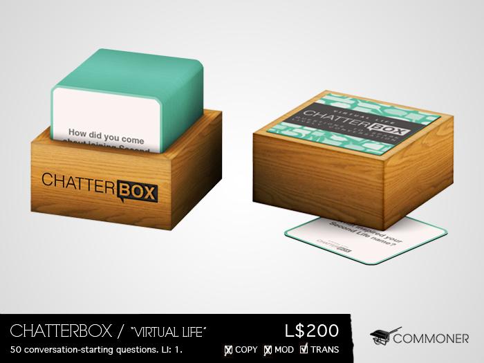 "[Commoner] Chatterbox / ""Virtual Life"""