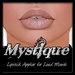 -Mystique-Lipstick 2  Applier For.Loud Mouth.