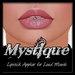 -Mystique-Lipstick 3  Applier For.Loud Mouth.