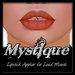 -Mystique-Lipstick 4 Applier For.Loud Mouth.