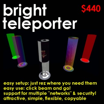 Bright Teleporter - Easy, quick, flexible, secure, sleek teleporters: instant point to point travel!