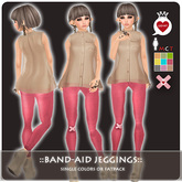 ::LEO-NT:: BAND-AID Jeggings [Fatpack 9 Colors]