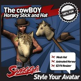 [SWaGGa] The cowBOY - Animated Horse Toy and MESH Cowboy Hat