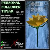 Personal Follower Rose Tipjar - Gold Velvet - Copyable Floating TipJar