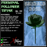 Personal Follower Rose Tipjar - Emerald - Copyable Floating TipJar