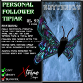 Personal Follower Tipjar - Butterfly - Butter Fly - Moth - Copyable Floating TipJar