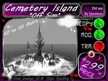 ♀ Cemetery Island  ♀ << Off Sim >> Dark Style   *T*O*P*