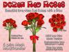 Custom Love: A Dozen Red Roses