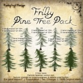 [DDD] Frilly Pine Tree Pack