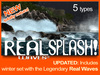 * NOW ON SALE -20% * Real Splash! - Splashing waves with water spray effects