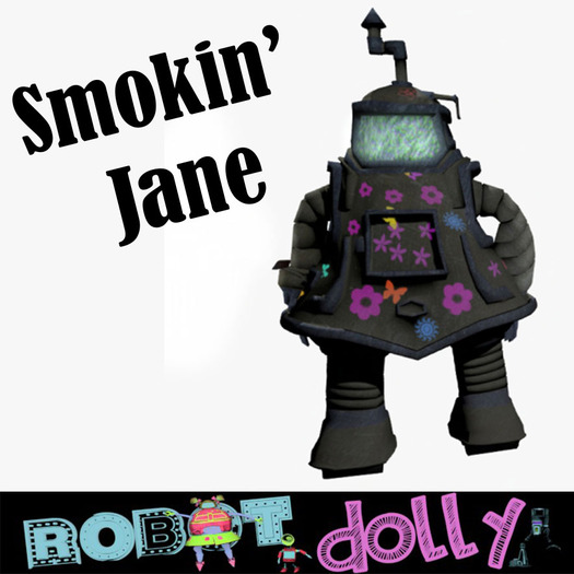 Robot Dolly - Smokin Jane robot avatar