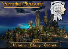VAMPIRE PLEASURE DESIGN - Free @ Victoria Chung Estates!!!
