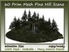 60 Prim Mesh Pine-Hill-Forest Scene = 60x60m Size copy/mody