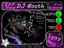 *Top*>N.E.W.< DJ *Booth * Big Set