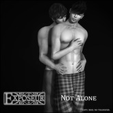 {.:exposeur:.} Not Alone