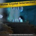 [FYI] Water Crystal Cave Intersection 1.0.0 (CM)