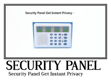 Security Panel Get Instant Privacy