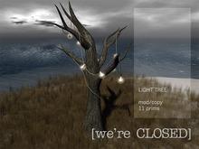 [we're CLOSED] light tree