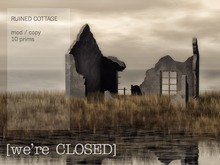 [we're CLOSED] ruined cottage