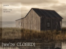 [we're CLOSED] old shack