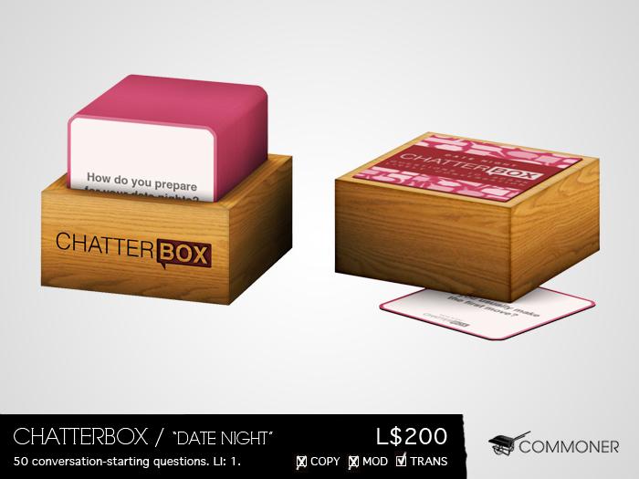 "[Commoner] Chatterbox / ""Date Night"""