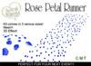 Rose Petal Runner (Blue) - Mesh! Promo Price!