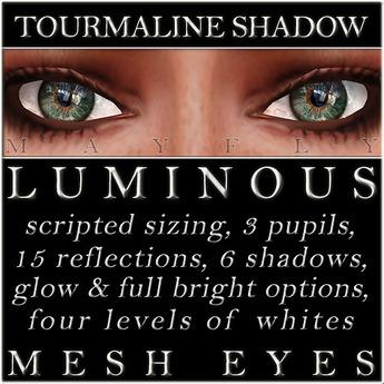 Mayfly - Luminous - Mesh Eyes (Tourmaline Shadow)