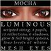Mayfly - Luminous - Mesh Eyes (Mocha)