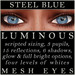 Mayfly - Luminous - Mesh Eyes (Steel Blue)