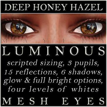 Mayfly - Luminous - Mesh Eyes (Deep Honey Hazel)