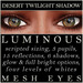 Mayfly   luminous   mesh eyes %28desert twilight shadow%29