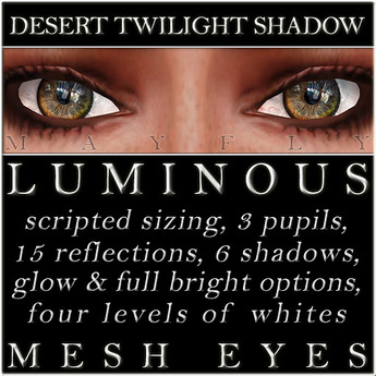 Mayfly - Luminous - Mesh Eyes (Desert Twilight Shadow)