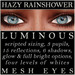 Mayfly - Luminous - Mesh Eyes (Hazy Rainshower)